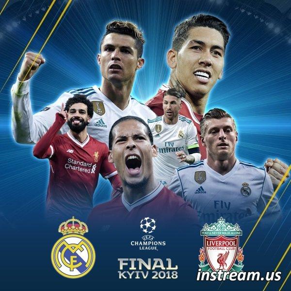 Реал Мадрид - Ливерпуль смотреть онлайн прямая трансляция 26 мая 2018 финал Лиги Чемпионов