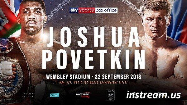 Джошуа - Поветкин 22 сентября 2018 смотреть онлайн трансляция бокс